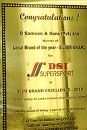 Local Brand of the Year - 2010 (Silver)  at the SLIM Brand Excellence Awards